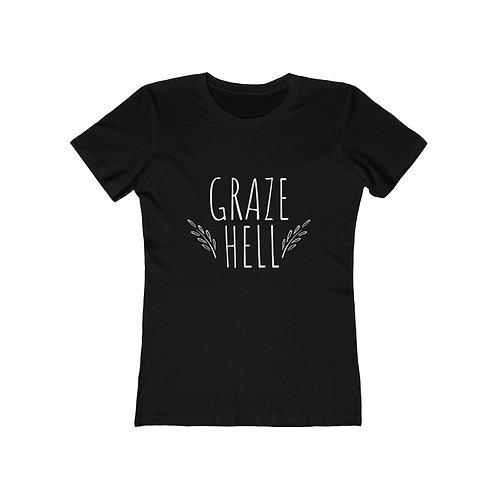 Graze Hell - Women's The Boyfriend Tee