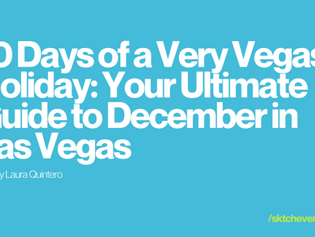 10 Days of a Very Vegas Holiday: Your Ultimate Guide to December in Las Vegas
