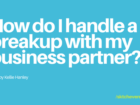 How Do I Handle A Breakup With My Business Partner?