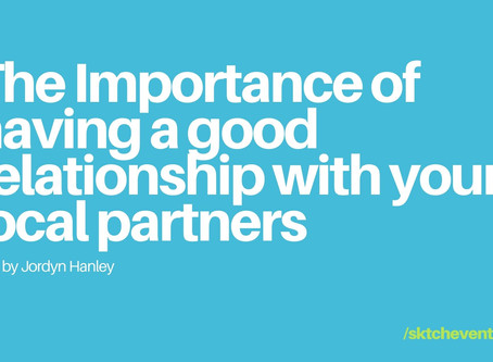 The importance of Having a Good Relationship with Local Partners