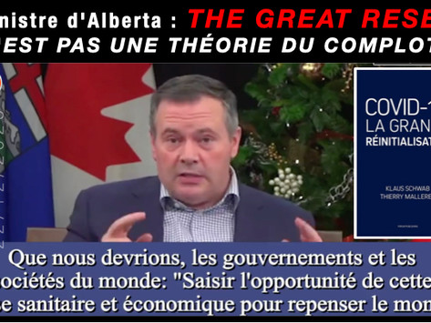"""""""THE GREAT RESET"""" n'est pas une Théorie du COMPLOT. LE PREMIER MINISTRE ALBERTAIN REJETTE CE PROJET."""