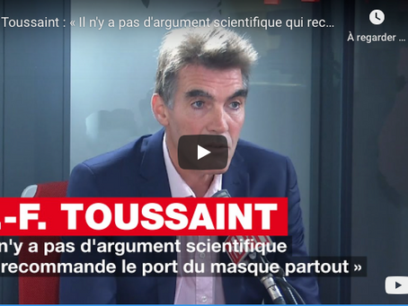 """Prof.Toussaint: """"Il n'y a pas d'argument scientifique qui recommande le port du masque partout."""""""
