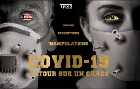 """Un documentaire sur le COVID-19 pour raconter les dessous de ce """"HOLD-UP"""" Mondial (bande annonce)."""