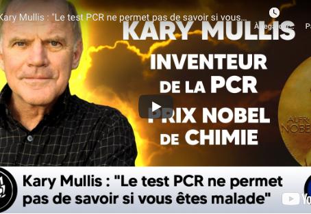 """Kary Mullis (inventeur du PCR): """"Le test PCR ne permet pas de savoir si vous êtes malade."""""""