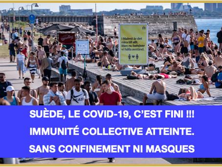 SUÈDE: Sans confinement ni masque, la crise du Covid est fini. L'immunité de groupe a été atteinte.