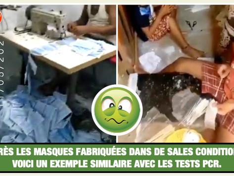 APRÈS LES MASQUES FABRIQUÉES DANS DE SALES CONDITIONS, VOICI UN EXEMPLE SIMILAIRE AVEC LES TESTS PCR