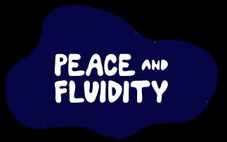 PeaceandFluidity-01.png