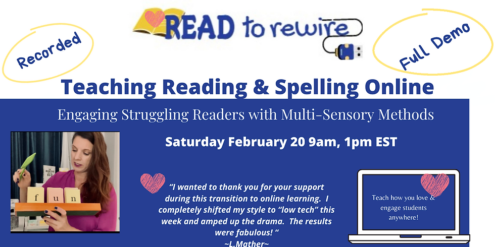 Teaching Reading & Spelling Online February 20, 9 a.m. EST