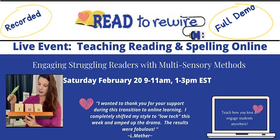 Teaching Reading & Spelling Online February 20, 1 p.m. EST