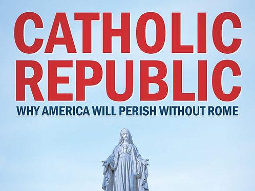 PRE-RECORDED Catholic Republic Class