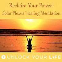Solar Plexus Chakra Healing Meditation