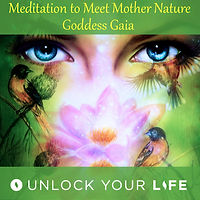 Meditation to Meet Mother Nature, Gaia