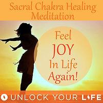 Sacral Chakra Healing Meditation
