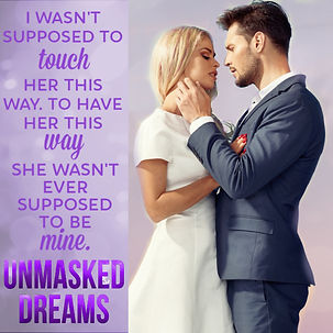 Unmasked Dreams She Wasn't Supposed To B