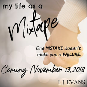 Release Date for MY LIFE AS A MIXTAPE | LJEvansbooks com