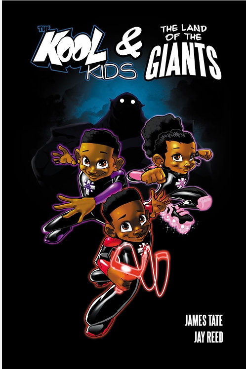 The Kool Kids and the Land of the Giants