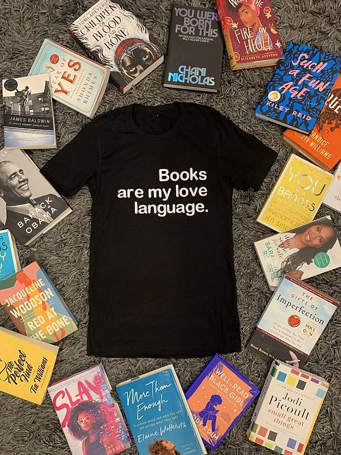 Books are My Love Language T-Shirt