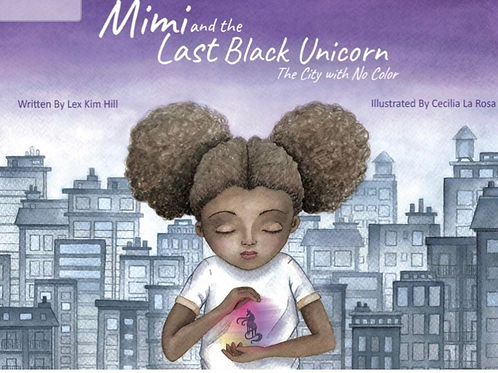 Mimi and the Last Black Unicorn:The City with No Color