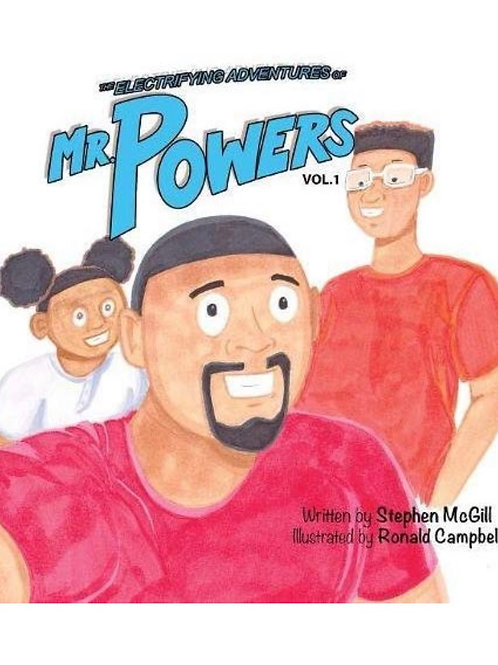 The Electrifying Adventures of Mr. Powers:Vol 1