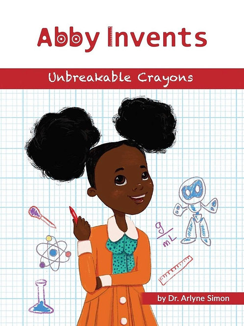 Abby Invents the Unbreakable Crayons