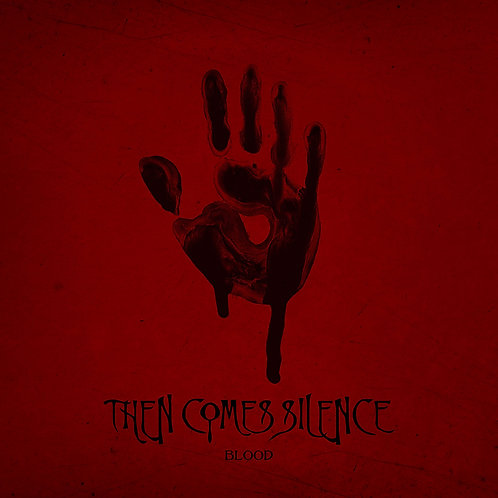 THEN COME SILENCE: Blood (LP) black