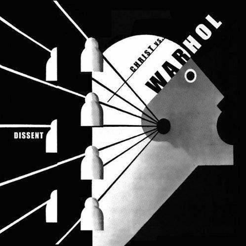 CHRIST vs. WARHOL: Dissent (CD)