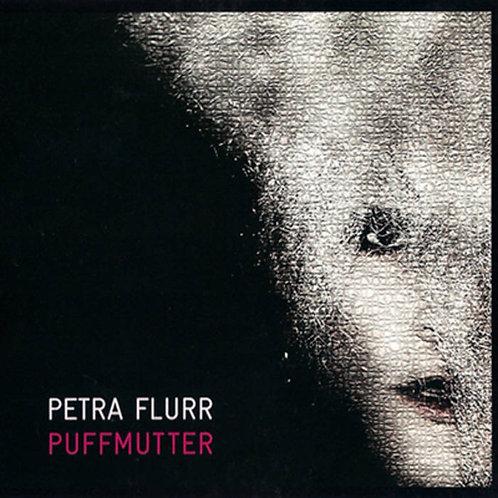 PETRA FLURR: Puffmutter (CD)
