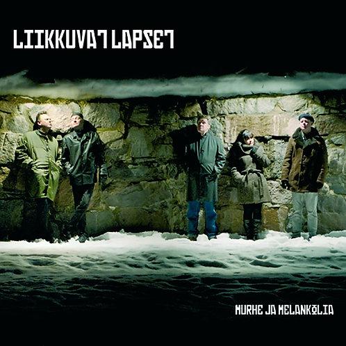 LIIKKUVAT LAPSET: Murhe ja Melankolia (CD)