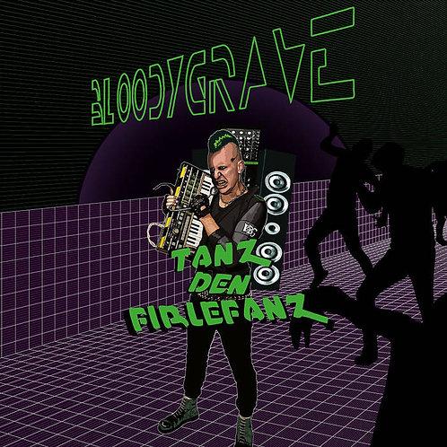 BLOODYGRAVE: Tanz Den Firlefanz (CD)