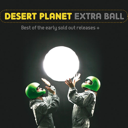 DESERT PLANET: Extra Ball (CD)