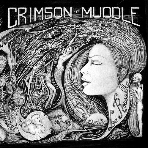 CRIMSON MUDDLE: La Rousalka (CD)