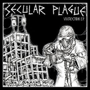 "Secular Plague: Vivisection (7"")"