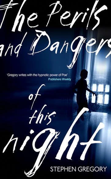 Perils and Dangers of the Night