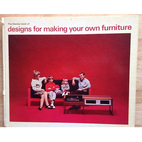 1966 STANLEY DESIGNS FIR MAKING YOUR OWN FURNITURE