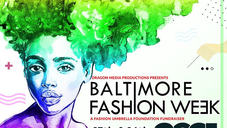 13th & 14th Season of Baltimore Fashion Week 2021