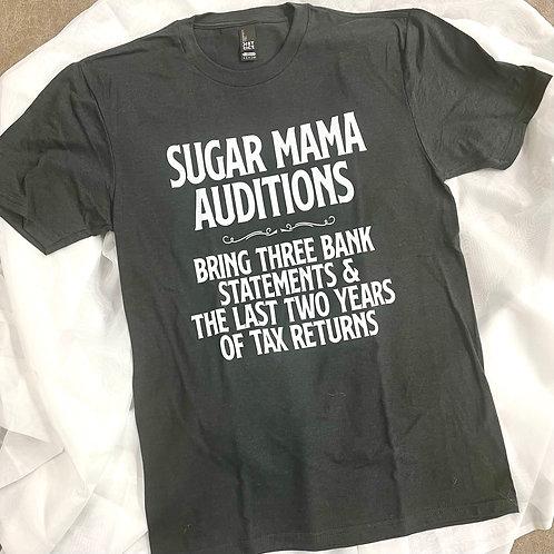 Sugar Mama Auditions Tee
