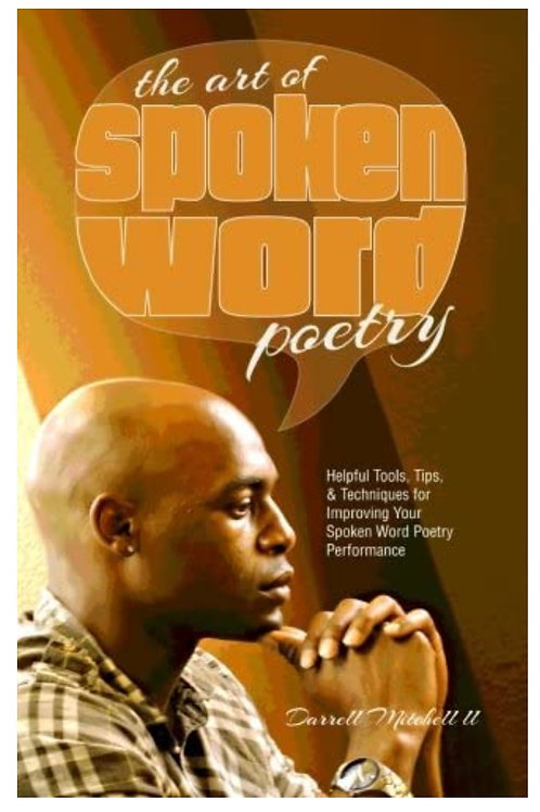 The Art of Spoken Word Poetry
