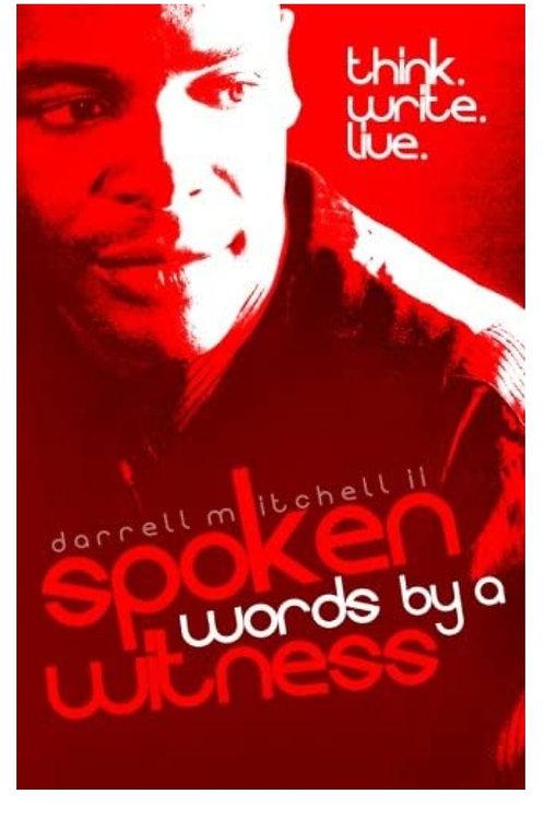 Spoken Words By A Witness