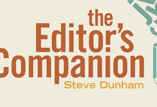 Steve Dunham: Editor Extraordinaire and Author of The Editor's Companion