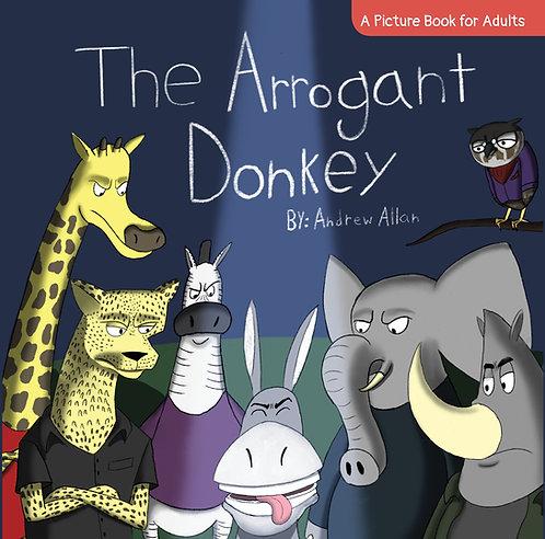 The Arrogant Donkey
