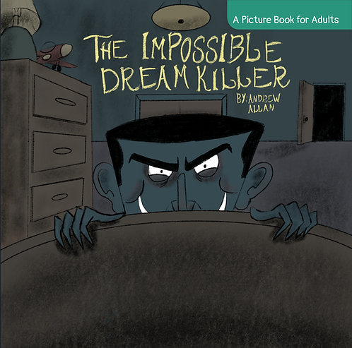 The Impossible Dream Killer