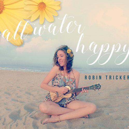 "Full Length Album ""Salt Water Happy"""
