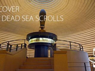 DISCOVER THE DEAD SEA SCROLLS