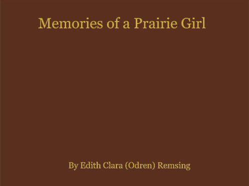 Memories of a Prairie Girl Hard or Soft Cover
