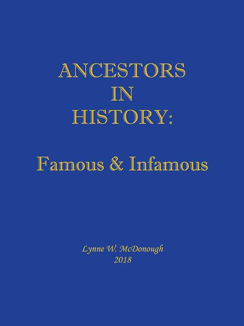 ANCESTORS IN HISTORY:Famous & Infamous