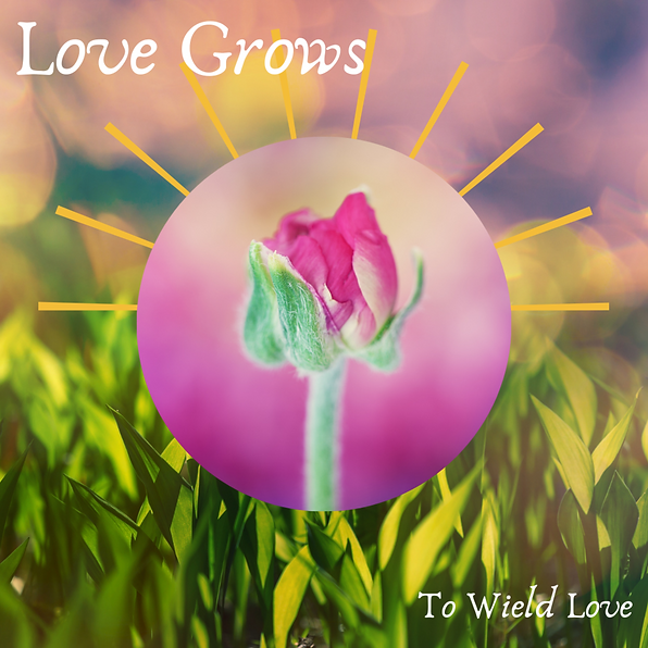 Love-Grows-Image-1000w-1000h.png