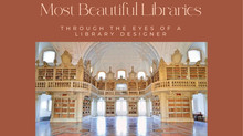 A Look at Some of the World's Most Beautiful Libraries - Through the Eyes of a Library Designer