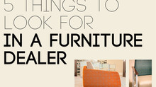 5 Things to Look for in a Furniture Dealer