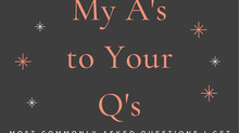 My A's to Your Q's - What I Hear Most