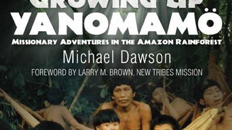 Growing Up Yanomamö (1st Book)